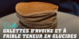 Pancakes à l'Avoine Low Carb