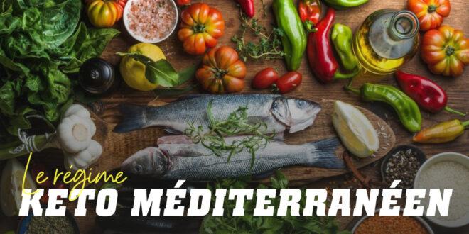 Régime Cétogène Méditerranéen : Tout ce que vous Devez Savoir
