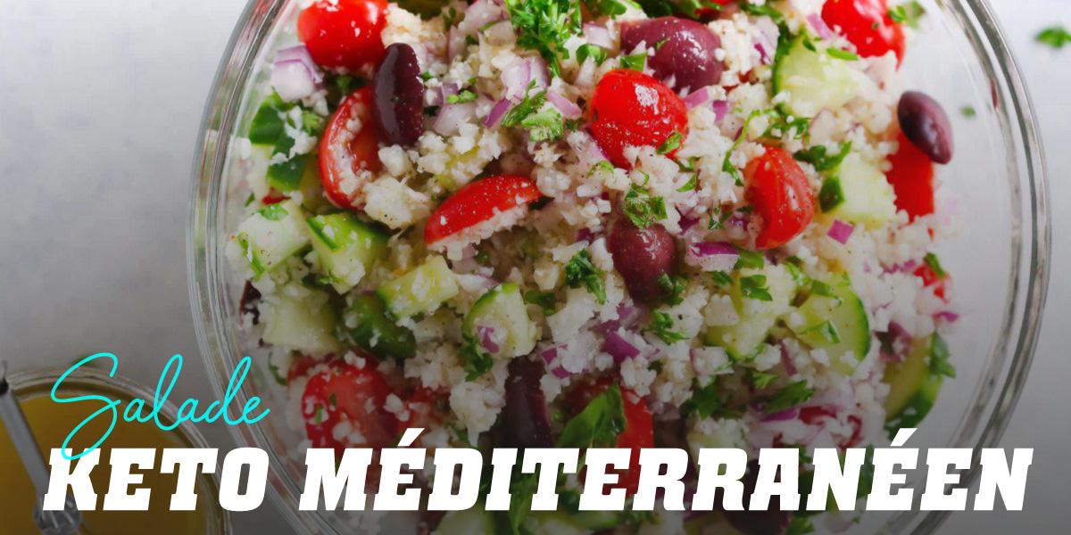 Salade méditerranéenne Keto