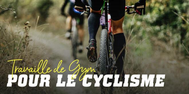 L'entraînement pour cycliste au gymnase, est-ce vraiment efficace?