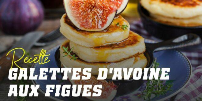 Pancakes à l'Avoine et Blanc d'Oeuf aux Figues