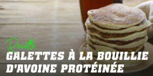 Pancakes à la Bouillie d'Avoine Protéinée