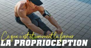 Proprioception: Qu'est-ce que c'est et Comment l'Entraîner