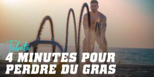 Tabata Méthode Brûle-Graisses de 4 Minutes
