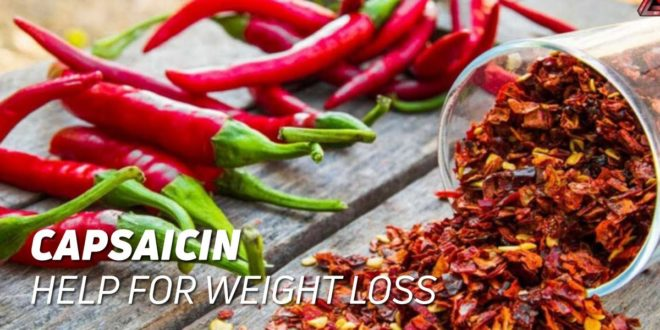 Capsaicin – To lose weight and remedy joint pain