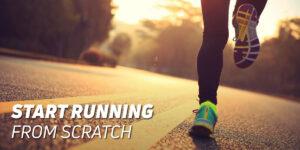 Start running from scratch