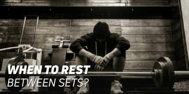 How long should you rest between sets?
