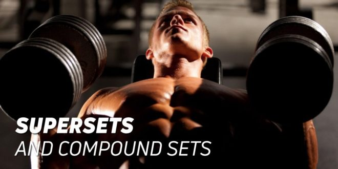 Supersets and Combined Sets: What They Are, Types, Why You Should Do Them
