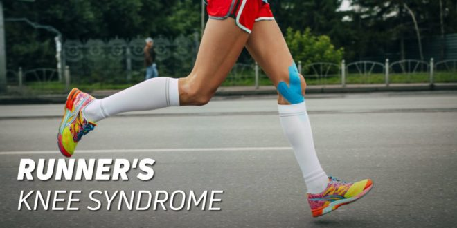 Everything you need to know about Runner's Knee Syndrome