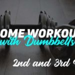 Home workout with dumbells 2nd and 3nd month