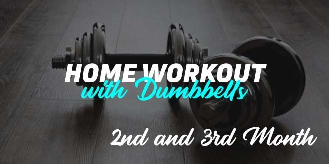 Training at Home with Dumbbells. Month 2 and 3