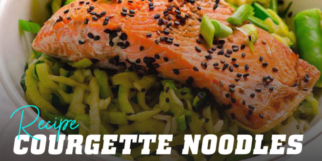 Courgette Noodles with Salmon