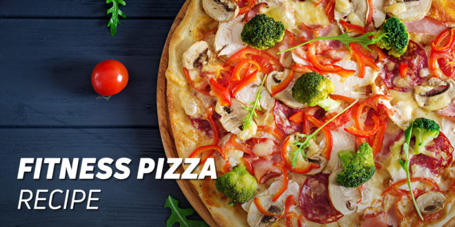 Fitness Pizza Recipe