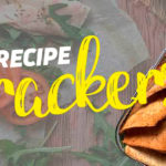 Healthy Crackers recipe