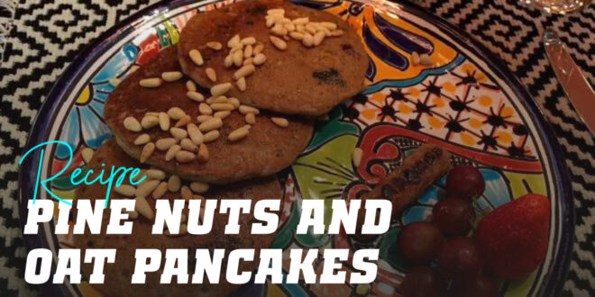 Oat Pancakes with Pine Nuts