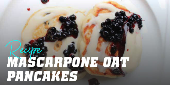 Oat Pancakes with Mascarpone Cheese