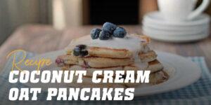 Coconut Cream Oat Pancake