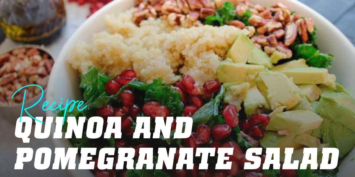 Pomegranate and Quinoa Salad