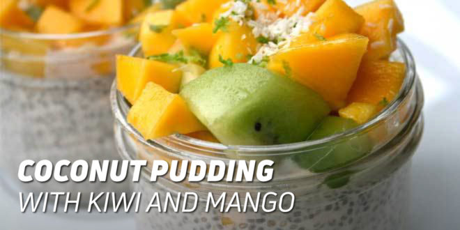 Coconut Pudding with Kiwi and Mango