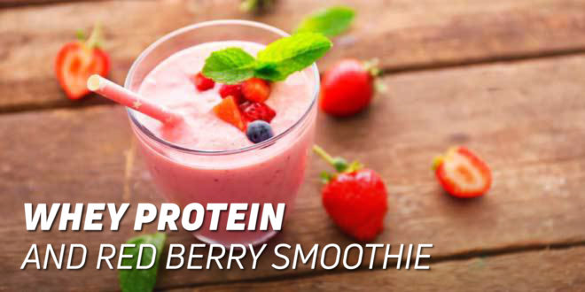 Whey Protein and Red Berry Smoothie
