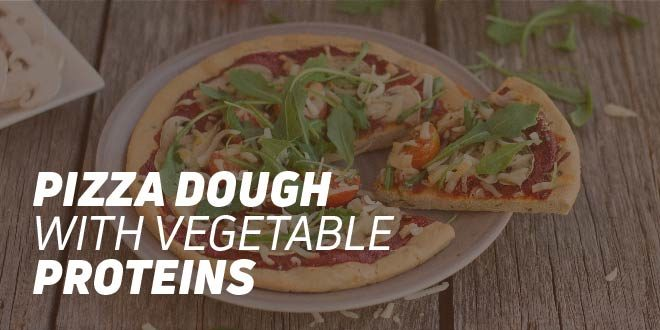 Pizza Dough with Vegetable Proteins