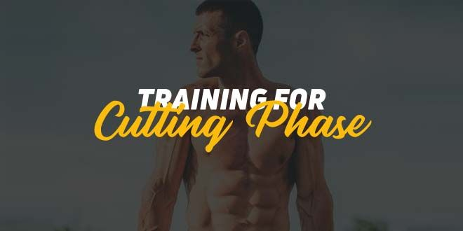 Cutting phase training: week 1