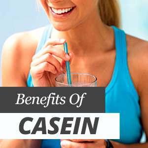 Benefits of taking casein