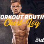 Chest Leg Routine 3rd Week