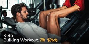 Keto Bulking Workout 7th Week
