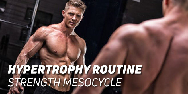 Hypertrophy Routine: Strength Mesocycle