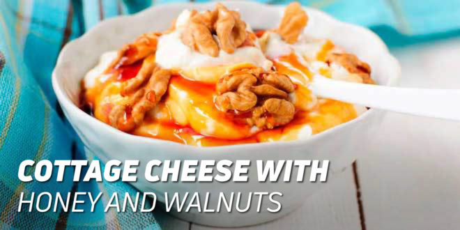 Cottage Cheese with Honey and Walnuts