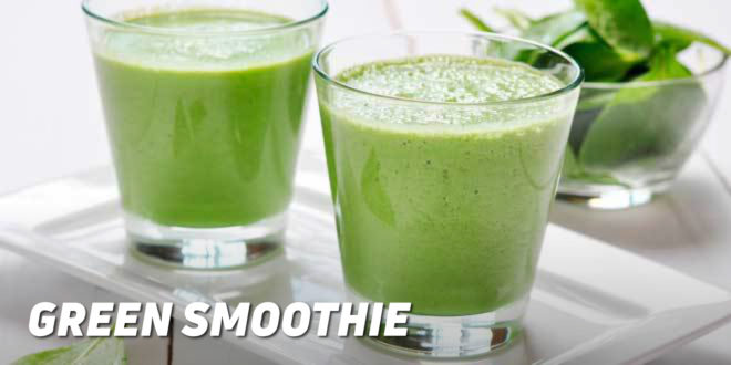 Green Smoothie Recipe