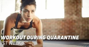 1st Week Workout Quarantine