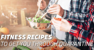 Fitness recipes during quarantine