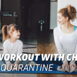Home workout with children during quarantine