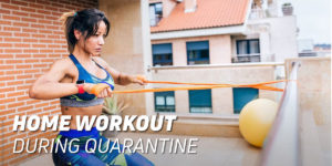 Home workout during quarantine