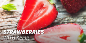 Strawberries with kefir