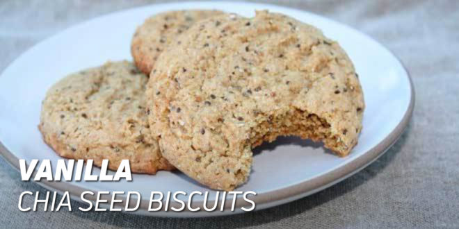 Vanilla Chia Seed Biscuits