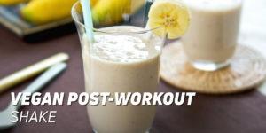 Vegan Post-Workout Shake