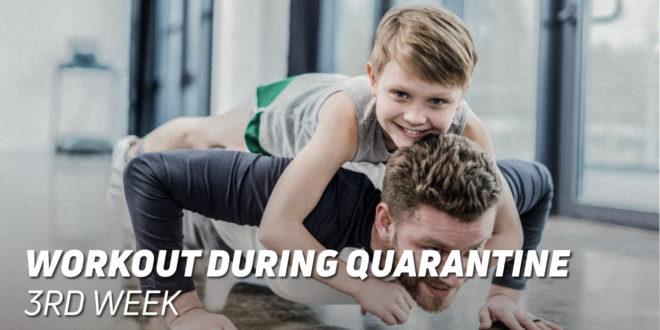 Workout During Quarantine: 3rd Week