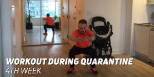 4th Week Workout During Quarantine