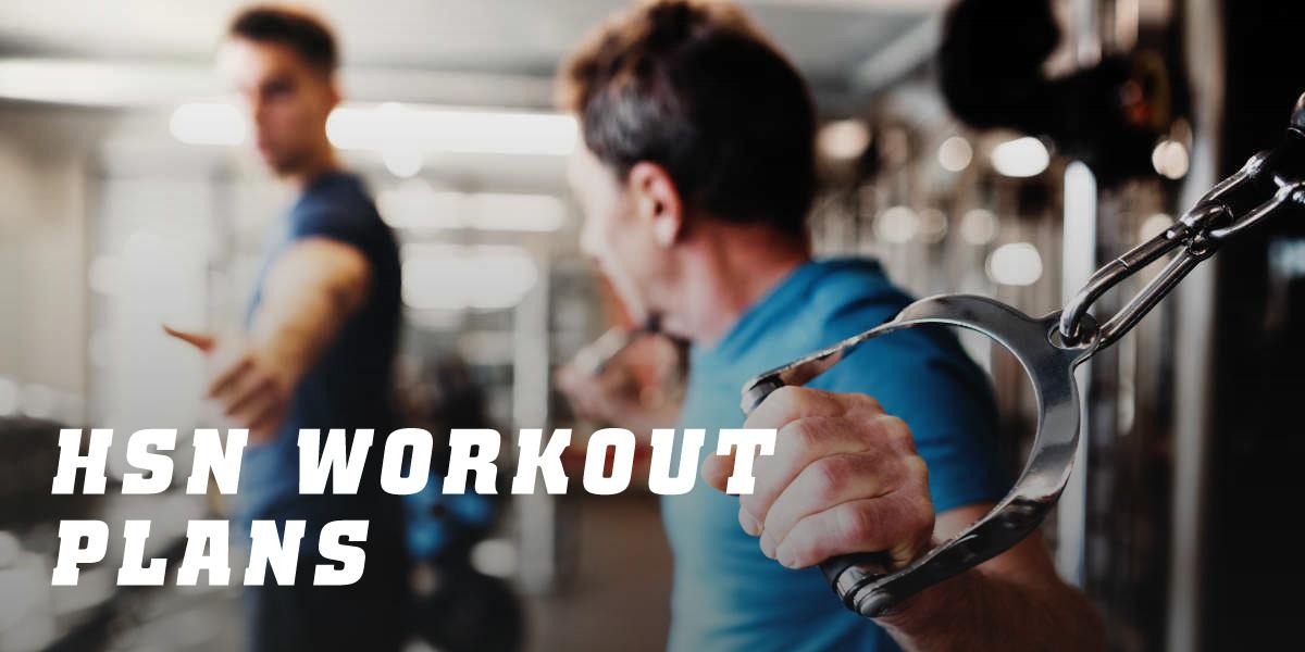HSN Workout Plans
