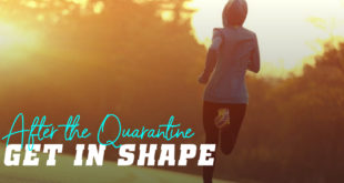 Get in Shape after the Quarantine