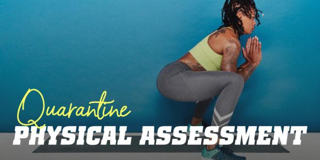 Physical Assessment in Quarantine
