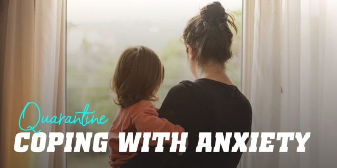 Control your anxiety during quarantine