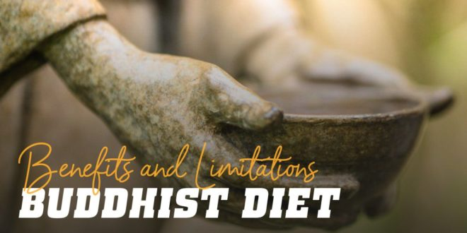 Buddhist Diet: What are its Benefits and Limitations?