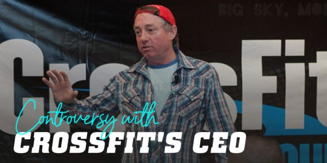Racist Comment from Greg Glassman, CEO of CrossFit