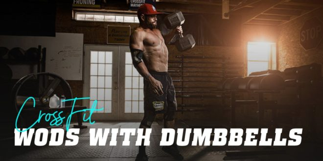 CrossFit Workouts with Dumbbells