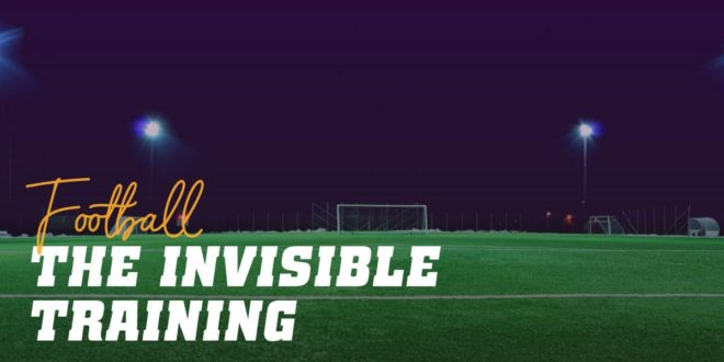 Invisible Training in Football: Habits to Improve Performance