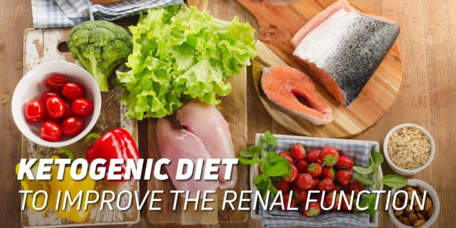 Ketogenic Diet to Improve Kidney Function